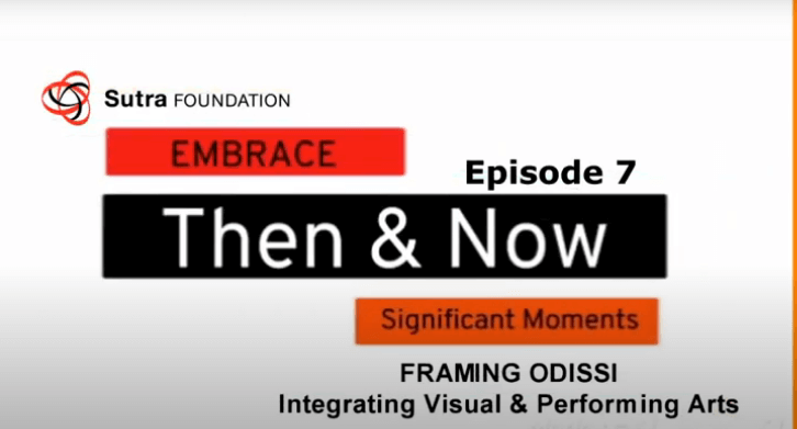 EMBRACE, Then & Now (Episode 7) – Sutra remembers significant Moments from its Archival Videos & Photographs